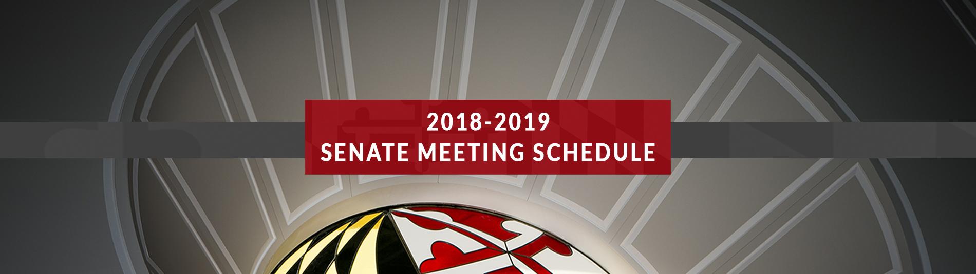 2018-2019 senate meeting schedule